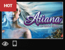 Ariana is one of the most played slot games at Mongoose Casino